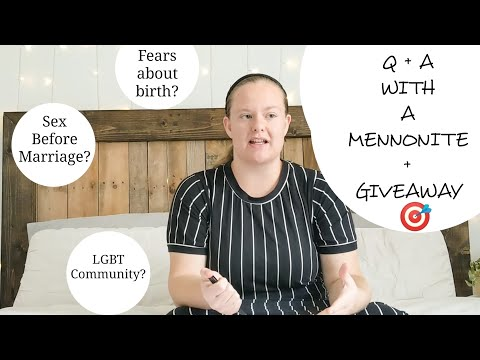 Q & A With A MENNONITE || Thoughts On The LGBT Community, Sex Before Marriage, Birth, And Etc. 🎯