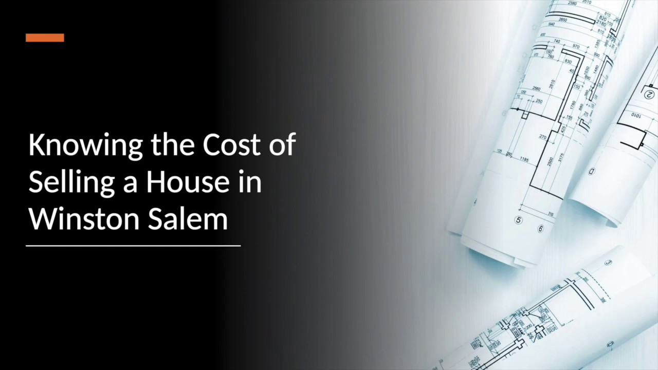 How Much Does It Cost To Sell Your House In Winston Salem (336) 777-7172