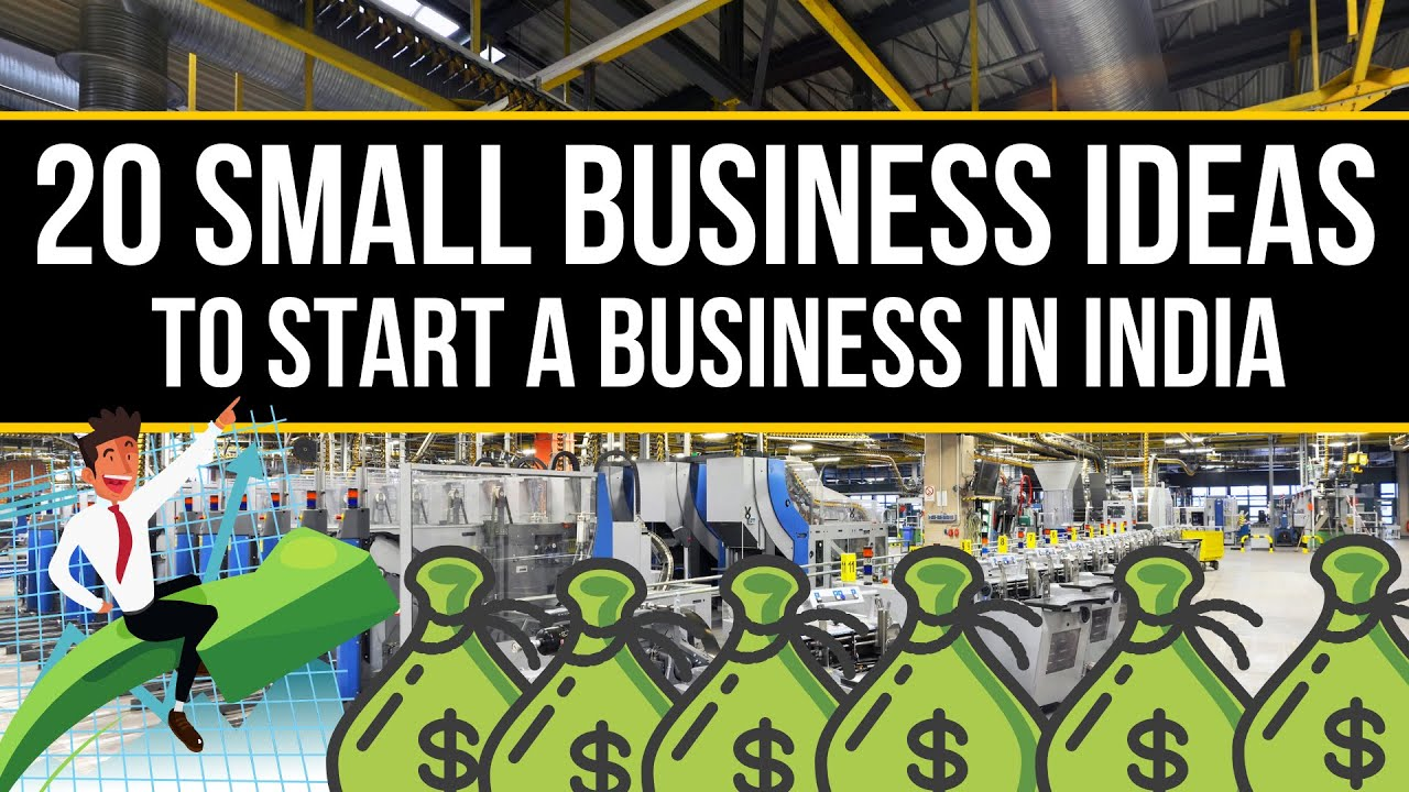 Top 20 Best Small Business Ideas In INDIA YouTube