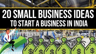 Top 20 Best Small Business Ideas in INDIA