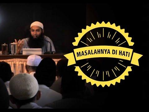 Masalahnya Di Hati - Ust DR.Syafiq Bin Riza Bin Salim Basalamah