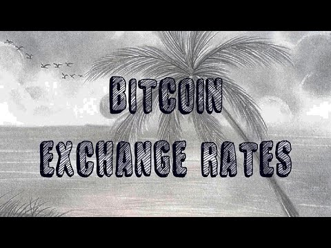 Bitcoin Exchange Rates In All Countries Of The World