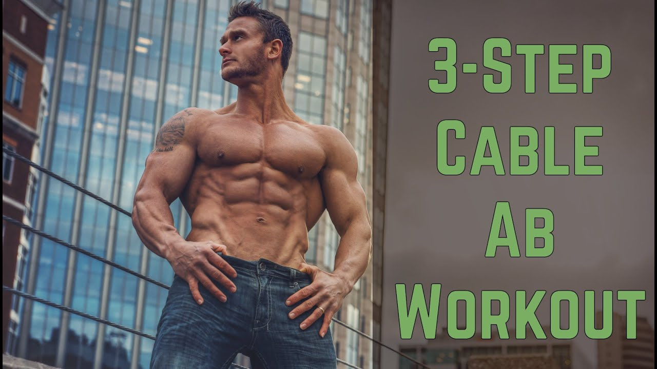 Cable Abs Workout 3 Steps To Shredded Thomas DeLauer