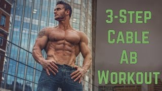 Cable Abs Workout: 3 Steps to Shredded Abs- Thomas DeLauer