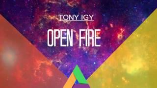 Tony Igy Open Fire