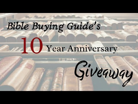 Bible Buying Guide's 10th Anniversary Giveaway