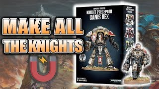 How To Magnetize Knİght Preceptor & Canis Rex: New Bits