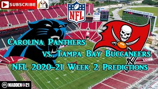 20th september 2020 carolina panthers vs. tampa bay buccaneers | nfl 2020-21 week 2 predictions madden 21subscribe & turn on notificationsif you liked ...