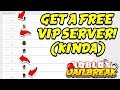 Roblox Jailbreak HOW TO GET A FREE VIP SERVER!! (Kinda) | Roblox+ Extension