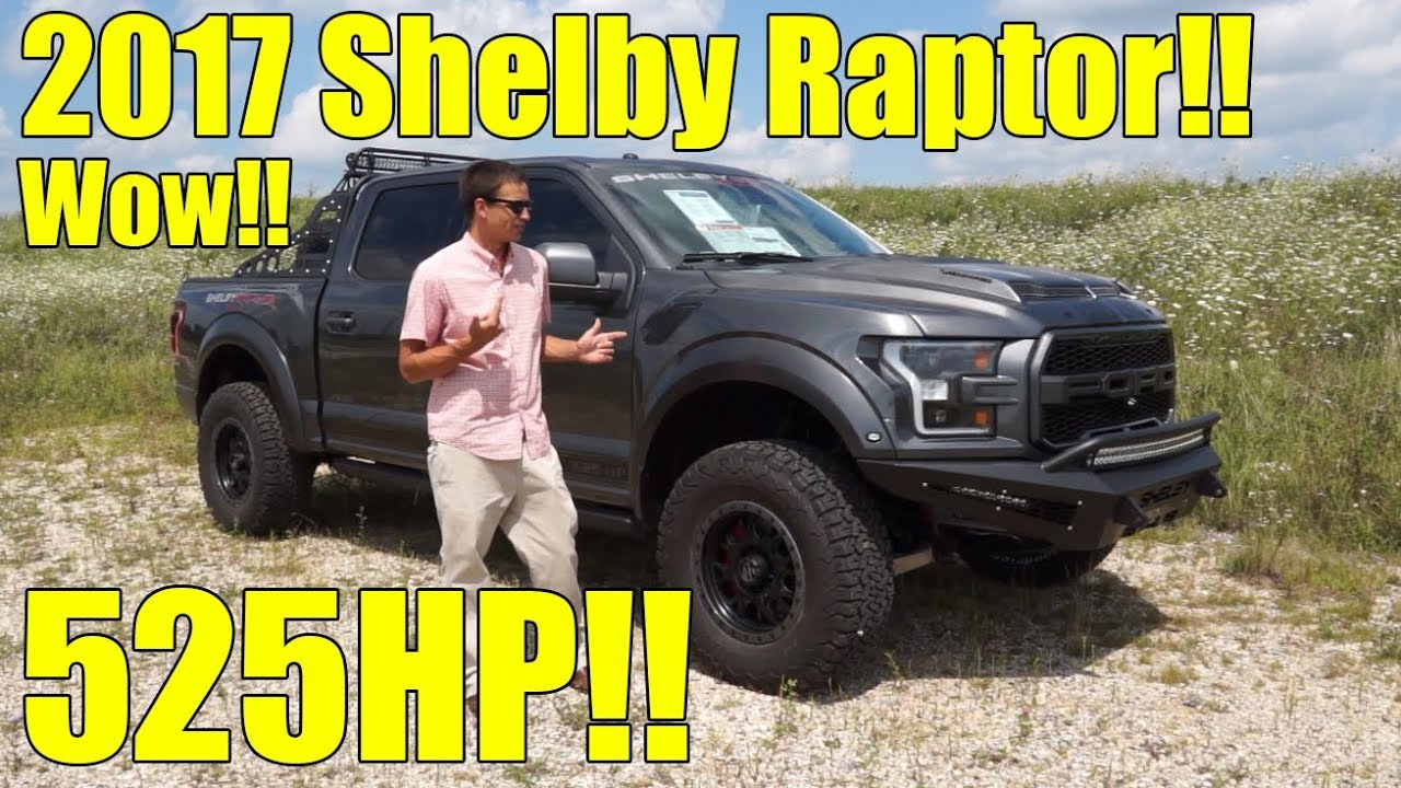 Shelby Raptor 2017 >> 2017 Shelby Raptor F150 Wow 525hp Exhaust Full Walkaround And Description Must See