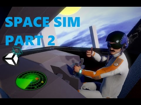 Unity 5 Tutorial Space Sim Part 2 More Control & FPS Mode