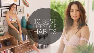 10 best healthy lifestyle habits to do now | tips that changed my life aja dang
