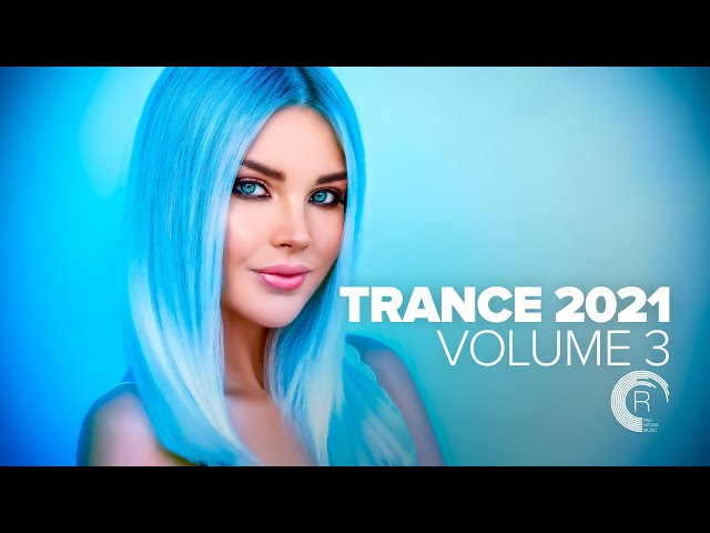 TRANCE 2021 VOL  3 [FULL ALBUM]