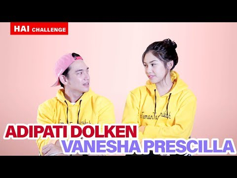 VANESHA & ADIPATI DOLKEN - HOW WELL YOU KNOW ME CHALLENGE #HAIChallenge