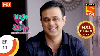 Wagle Ki Duniya - Ep 11 - Full Episode - 22nd February, 2021
