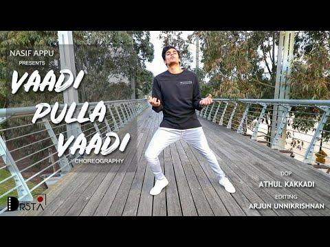 Nasif Appu | Vaadi Pulla Vaadi |Hip Hop Tamizha |Meesaya Murukku |Dance |Choreography