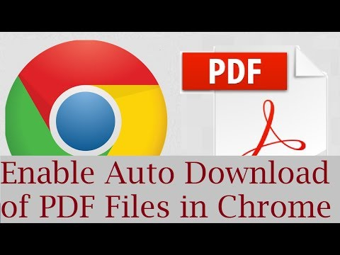 How to Enable Auto Download of PDF files in Google Chrome Instead of