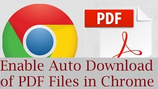 Gambar cover How to Enable Auto Download of PDF files in Google Chrome Instead of Opening them in Chrome