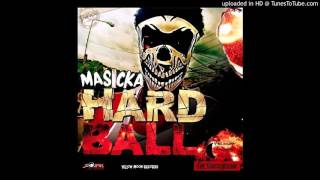 MASICKA - HARD BALL - FIRE STARTA RIDDIM - YELLOW MOON RECORDS @DjFou4 @MasickaMusic