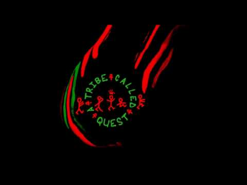 A Tribe Called Quest - We Got It From Here...Thank You 4 Your Service[Full Album]