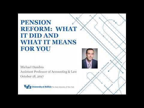 Pension Reform: What it did and what it means to you