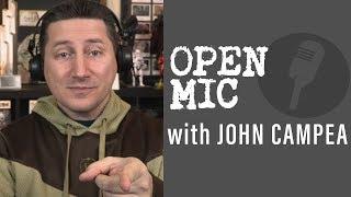 John Campea Open Mic - Monday June 18th 2018