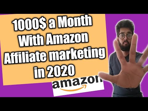 How to Make money with Amazon affiliate marketing in 2020 1000$ a month thumbnail