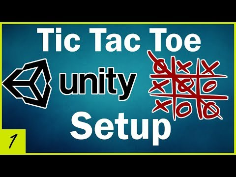 Unity Tutorial for Beginners: Tic Tac Toe - Project Setup (Lesson 1)