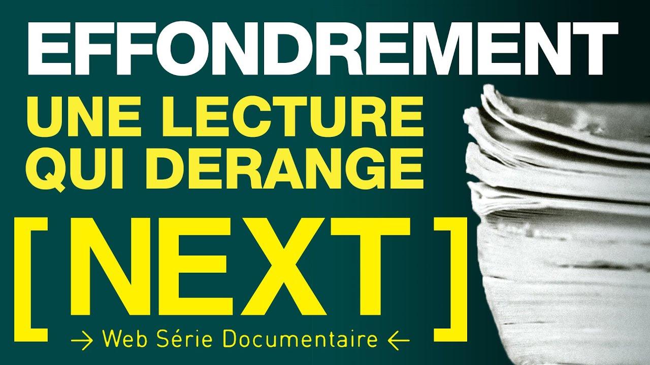 [ NEXT ] EP 8 - EFFONDREMENT : UNE LECTURE QUI DERANGE (Corentin, Michel, Sunny, Une Anonyme)