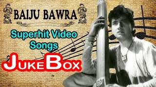 Baiju Bawara | All Songs | The Romantic Musical Film | Jukebox