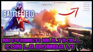 BATTLEFIELD V: Mi Primer Multikill Con La Bomba V1 - Beta Abierta Ps4