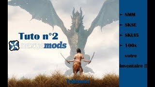 Skyrim - Tuto n°2 - Nexus Mod Manager