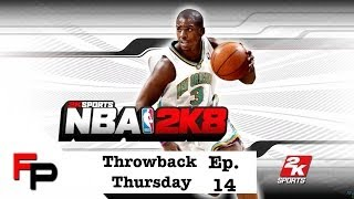 NBA 2K8 (2007) Throwback Thursday - Episode 14