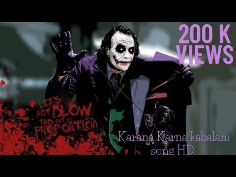 Joker Karna Karna Kabalam Video Song Youtube