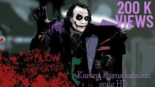 Joker karna karna kabalam video song