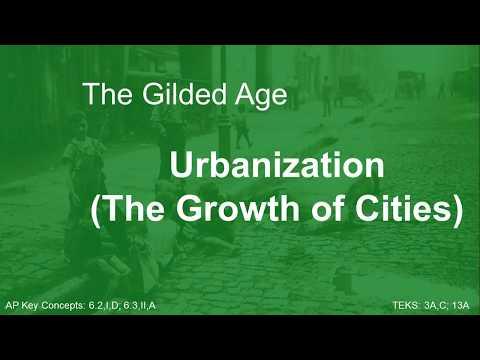The Gilded Age - Urbanization