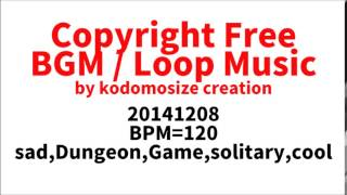 [Free Download BGM]  sad,Dungeon,Game BGM,solitary.cool,