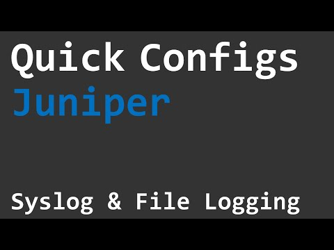 Quick Configs Juniper - Syslog & File Logging
