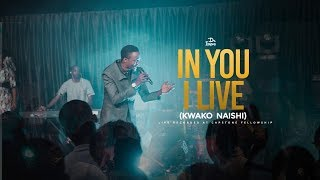 Dr ipyana - In You I live/kwako naishi - Live official video