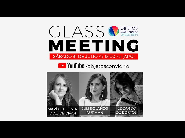 GLASS MEETING SOFA Chicago con Juli Bolaños y Edgardo De Bortoli