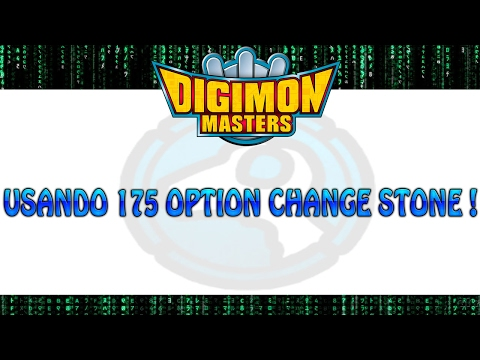 Usando 175 Option change Stone !