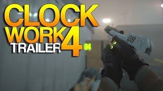 CS:GO - Clockwork 4 Trailer