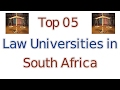 Top 5 Law Universities in South Africa