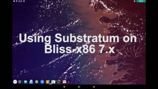 How-To use Substratum on Bliss-x86 n7.x