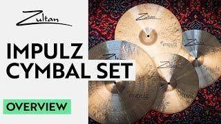NEW Impulz Cymbal Set! | Overview | Zultan Cymbals