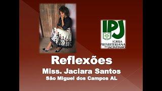 O que temos dado a Deus - Sl 116.12 - Miss Jaciara - SM Campos AL