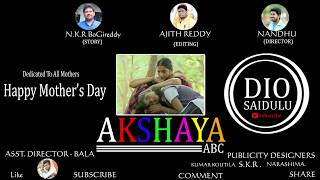 AKSHAYA A B C MOTION Pictures dedicated to all mothers - happy mother¨s day...
