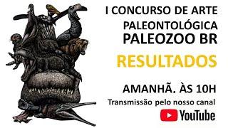 RESULTADOS DO I CONCURSO DE ARTE PALEONTOLÓGICA PALEOZOOBR