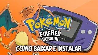 Como Baixar e Instalar - Pokémon Fire Red Para PC [2016]