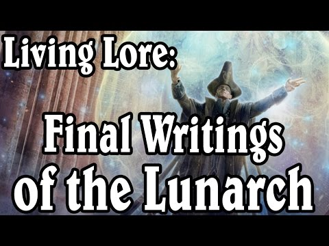 Living Lore: Final Writings of the Lunarch